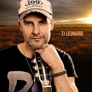 TJ Leonard - Remember Those Times cover