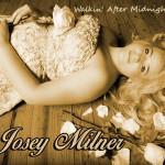 Josey Milner - Walkin'