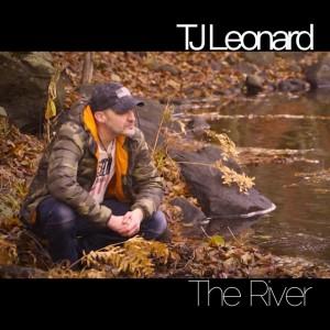 TJ Leonard - The River