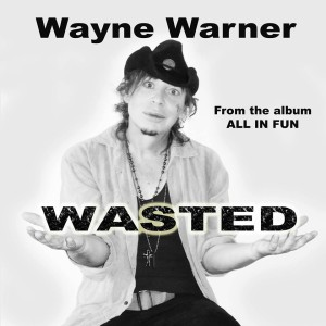 wayne warner wasted cover