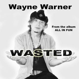 wayne warner wasted cover